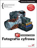 Księgarnia Fotografia cyfrowa. Pierwsza pomoc