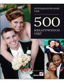 Księgarnia Fotografowanie par. 500 kreatywnych ujęć