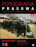 Księgarnia Fotografia prasowa. Z obiektywem za kulisami niezwykłych wydarzeń