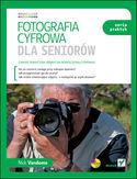 Księgarnia Fotografia cyfrowa dla seniorów. Seria praktyk