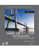 Księgarnia GIMP 2.6 dla fotografów - techniki cyfrowej obróbki zdjęć. Od inspiracji do obrazu