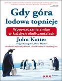 Księgarnia Gdy góra lodowa topnieje. Wprowadzanie zmian w każdych okolicznościach