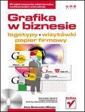 Księgarnia Grafika w biznesie. Projektowanie elementów tożsamości wizualnej - logotypy, wizytówki oraz papier firmowy
