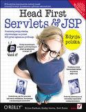 Head First Servlets & JSP. Edycja polska. Wydanie II (Rusz głową!)