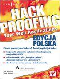 Księgarnia Hack Proofing Your Web Applications. Edycja polska