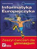 Informatyka Europejczyka. Zeszyt ćwiczeń dla gimnazjum