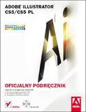 Księgarnia Adobe Illustrator CS5/CS5 PL. Oficjalny podręcznik