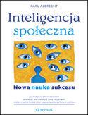 Inteligencja społeczna. Nowa nauka sukcesu