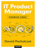 Ebook IT Product Manager. Pierwsze kroki