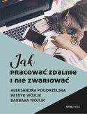 -20% na ebooka Jak pracować zdalnie i nie zwariować. Do końca dnia (22.09.2020) za 23,94 zł