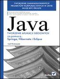 Księgarnia Java. Tworzenie aplikacji sieciowych za pomocą Springa, Hibernate i Eclipse