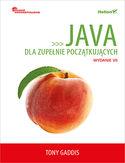 -30% na ebooka Java dla zupełnie początkujących. Owoce programowania. Wydanie VII. Do końca dnia (19.09.2019) za 74,50 zł