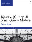 Księgarnia jQuery, jQuery UI oraz jQuery Mobile. Receptury