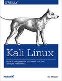 -30% na ebooka Kali Linux. Testy bezpieczeństwa, testy penetracyjne i etyczne hakowanie. Do końca dnia (26.08.2019) za 33,50 zł