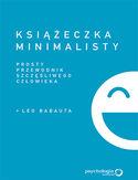 Książeczka minimalisty. Prosty przewodnik szczęśliwego człowieka
