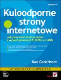 Księgarnia Kuloodporne strony internetowe. Jak poprawić elastyczność z wykorzystaniem XHTML-a i CSS. Wydanie II