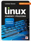 Księgarnia Linux. Komendy i polecenia. Wydanie IV rozszerzone