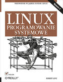 Księgarnia Linux. Programowanie systemowe. Wydanie II