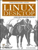 Księgarnia Linux Desktop. Leksykon kieszonkowy