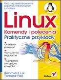 Księgarnia Linux. Komendy i polecenia. Praktyczne przykłady
