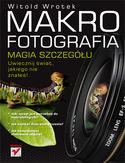 Księgarnia Makrofotografia. Magia szczegółu