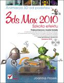 Księgarnia 3ds max 2010. Animacja 3D od podstaw. Szkoła efektu