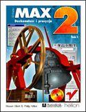 Księgarnia 3D Studio MAX 2. Doskonałość i precyzja
