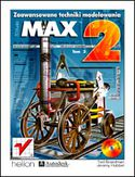 Księgarnia 3D Studio MAX 2. Zaawansowane techniki modelowania