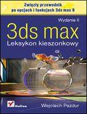 Księgarnia 3ds max. Leksykon kieszonkowy. Wydanie II