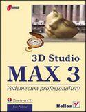 Księgarnia 3D Studio MAX 3. Vademecum profesjonalisty