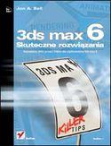 Księgarnia 3ds max 6. Skuteczne rozwiązania