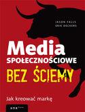 Księgarnia Media społecznościowe bez ściemy. Jak kreować markę