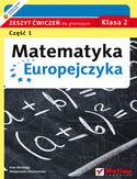 Księgarnia Matematyka Europejczyka. Zeszyt ćwiczeń dla gimnazjum. Klasa 2. Część 1