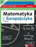 Księgarnia Matematyka Europejczyka. Zeszyt ćwiczeń dla gimnazjum. Klasa 1. Część 1