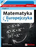 Księgarnia Matematyka Europejczyka. Zeszyt ćwiczeń dla gimnazjum. Klasa 3. Część 2