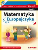 Księgarnia Matematyka Europejczyka. Zeszyt ćwiczeń dla szkoły podstawowej. Klasa 5. Część 1