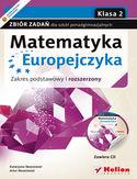 Księgarnia Matematyka Europejczyka. Zbiór zadań dla szkół ponadgimnazjalnych. Zakres podstawowy i rozszerzony. Klasa 2