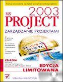 Księgarnia MS Project 2003. Zarządzanie projektami. Edycja limitowana