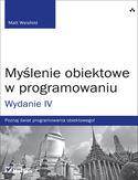 Księgarnia Myślenie obiektowe w programowaniu. Wydanie IV