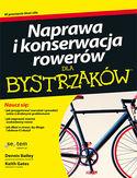-20% na ebooka Naprawa i konserwacja rowerów dla bystrzaków. Do końca dnia (25.02.2020) za 31,92 zł
