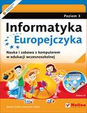 Księgarnia Informatyka Europejczyka. Nauka i zabawa z komputerem w edukacji wczesnoszkolnej. Poziom 3 (Wydanie II)