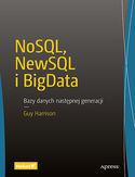 -30% na ebooka NoSQL, NewSQL i BigData. Bazy danych następnej generacji. Do końca dnia (16.07.2019) za 27,44 zł