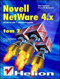 Księgarnia Novell Netware 4 - użytkowanie i administrowanie t. II, z uwzględnieniem wersji 4.11