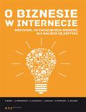Księgarnia O biznesie w internecie. Wszystko co chcielibyście wiedzieć, ale baliście się zapytać