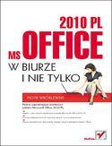Księgarnia MS Office 2010 PL w biurze i nie tylko