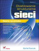 Księgarnia Okablowanie strukturalne sieci. Teoria i praktyka. Wydanie II