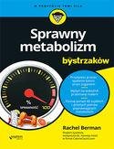 Sprawny metabolizm dla bystrzaków