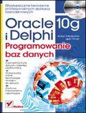 Księgarnia Oracle 10g i Delphi. Programowanie baz danych