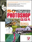 Księgarnia Photoshop CS/CS PL. 50 praktycznych projektów