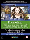 Księgarnia Photoshop Elements 10. Perfekcyjna edycja zdjęć ze Scottem Kelbym